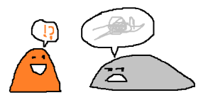 Image: a cheerful orange blob monster is chatting to a friend using a speech bubble containing a question mark and exclamation mark. The friend is a grumpy grey blob monster who looks away expressing grumpiness. Its speech bubble contains a grey scribble.